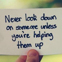 Copy of never look down quote