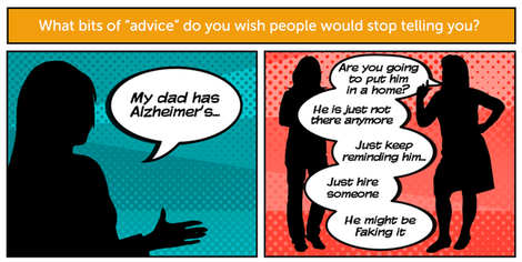 Your answers  the worst alzheimer's advice