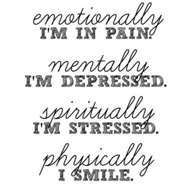 Depressed stressed smile quote