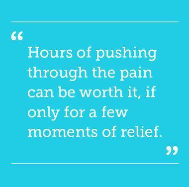 Pushing through pain