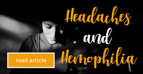 Myhemophiliateam headachesandhemophilia module