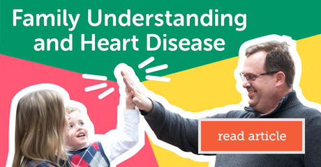 Mht myheartdiseaseteam resourcecenter family understanding and heart disease module