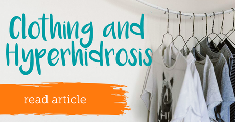 Myhyperhidrosisteam clothingandhyperhidrosis module