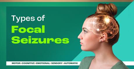 Myepilepsyteam module types of focal seizures